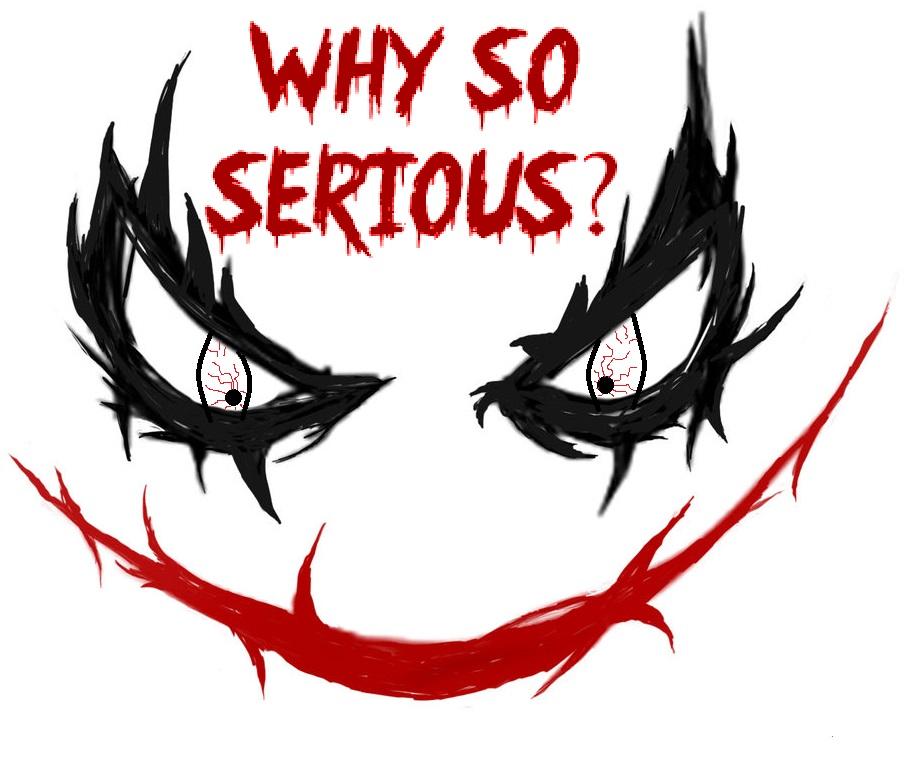 WhySoSerious