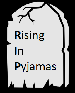 Rising in Pyjamas