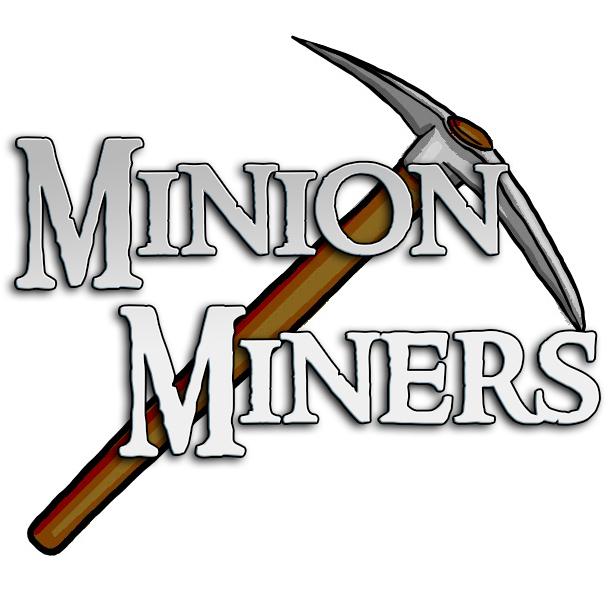 Minion Miners