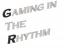 Gaming in the Rhythm Logo